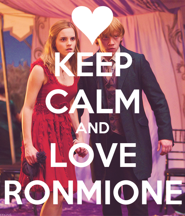 KEEP CALM AND LOVE RONMIONE