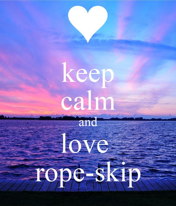 keep calm and love  rope-skip