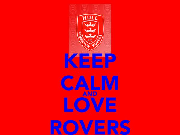 KEEP CALM AND LOVE ROVERS