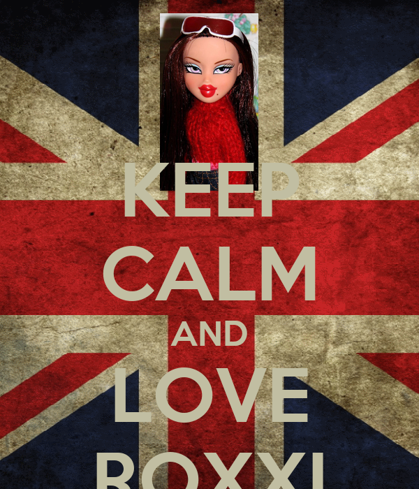 KEEP CALM AND LOVE ROXXI