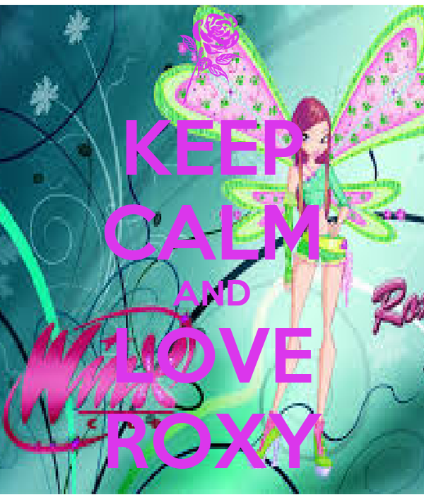 KEEP CALM AND LOVE ROXY