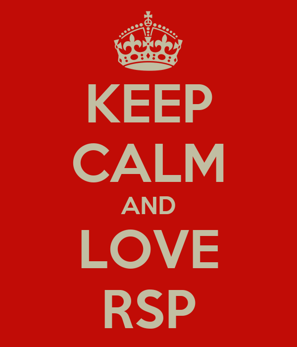 KEEP CALM AND LOVE RSP