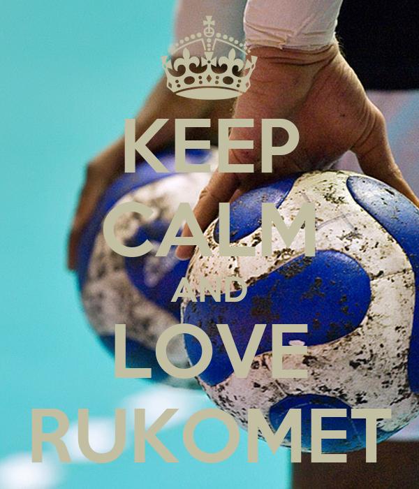 KEEP CALM AND LOVE RUKOMET