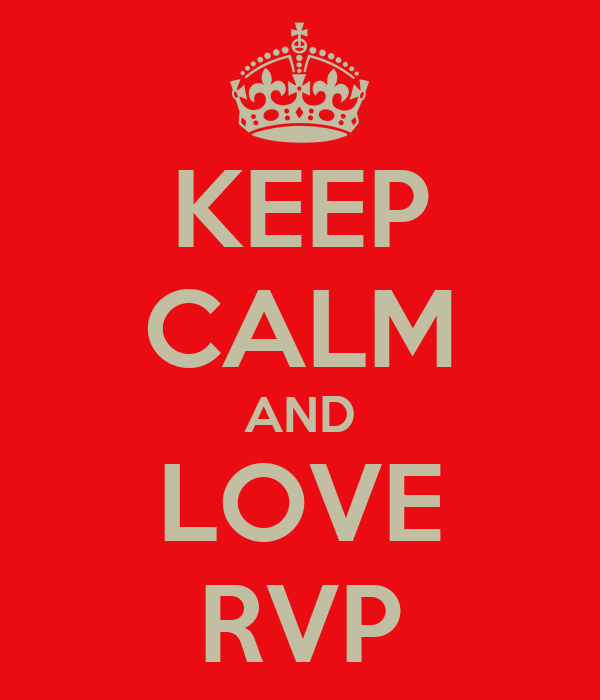 KEEP CALM AND LOVE RVP