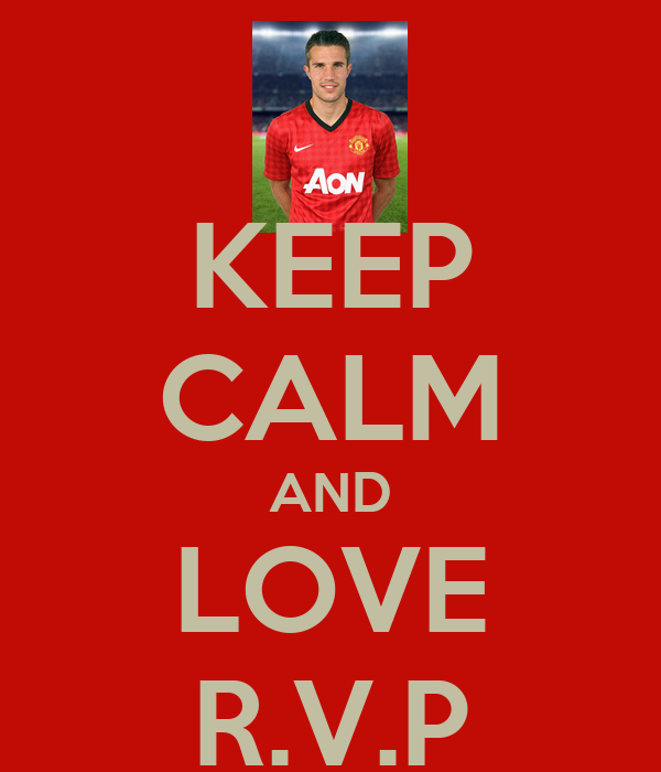 KEEP CALM AND LOVE R.V.P