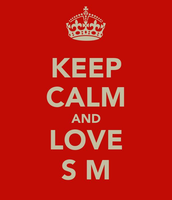 KEEP CALM AND LOVE SعM