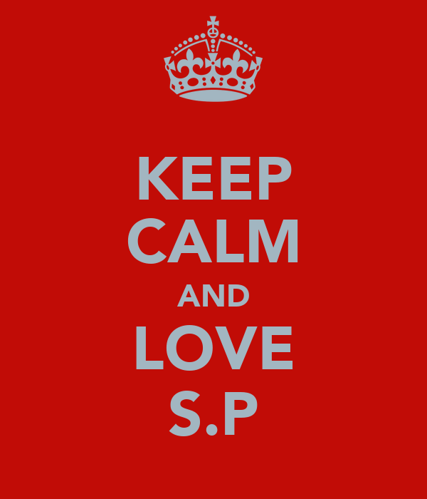 KEEP CALM AND LOVE S.P
