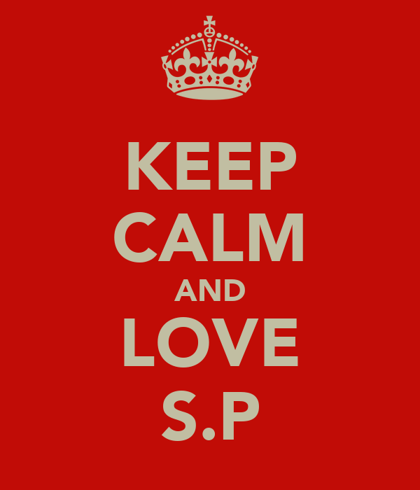 KEEP CALM AND LOVE S.P
