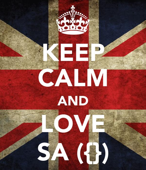 KEEP CALM AND LOVE SA ({})