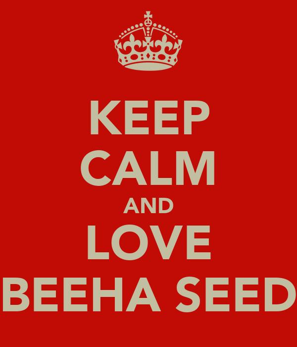 KEEP CALM AND LOVE SABEEHA SEEDAT