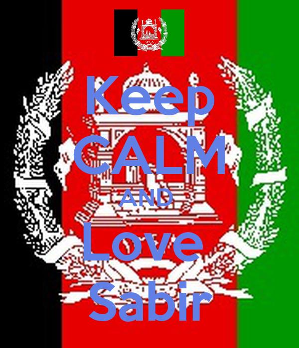 Keep CALM AND  Love  Sabir
