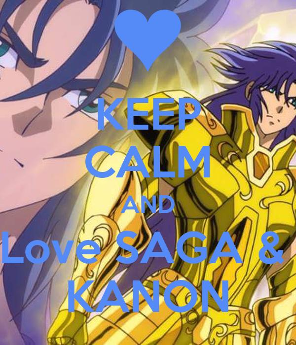 KEEP CALM AND Love SAGA &  KANON