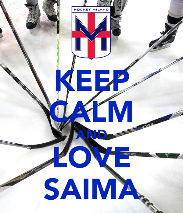 KEEP CALM AND LOVE SAIMA