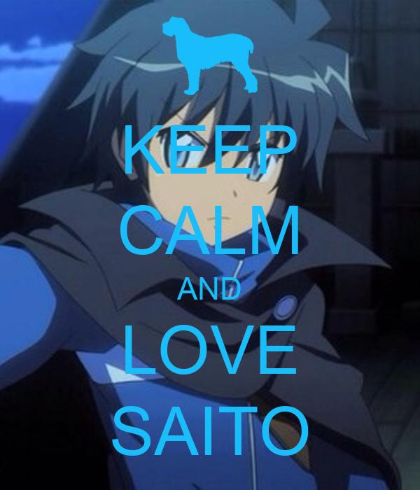 KEEP CALM AND LOVE SAITO
