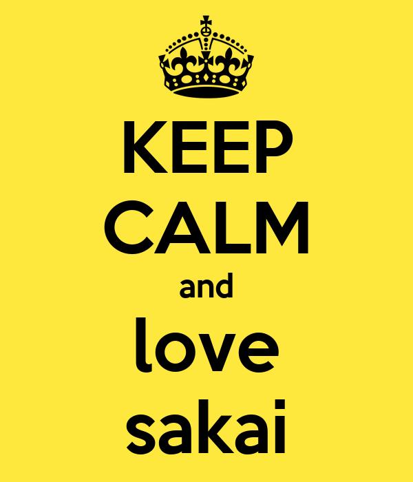 KEEP CALM and love sakai