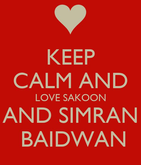 KEEP CALM AND LOVE SAKOON AND SIMRAN  BAIDWAN