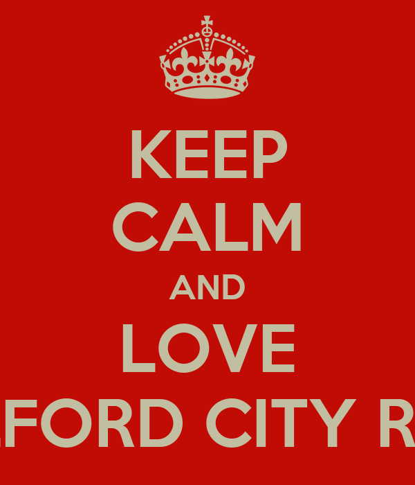 KEEP CALM AND LOVE SALFORD CITY REDS