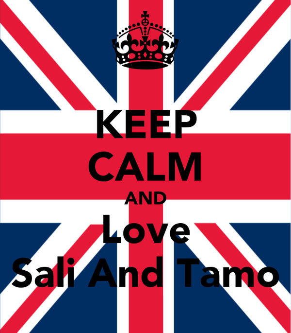 KEEP CALM AND Love Sali And Tamo