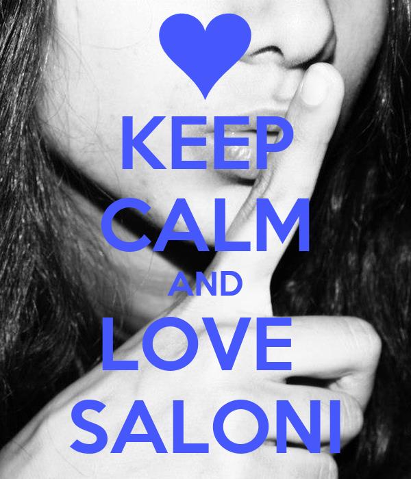KEEP CALM AND LOVE   SALONI