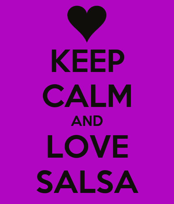 KEEP CALM AND LOVE SALSA
