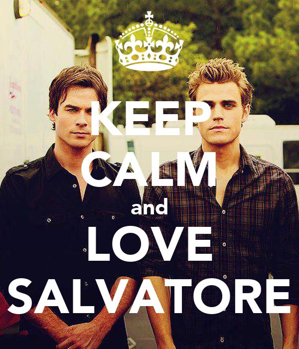KEEP CALM and LOVE SALVATORE