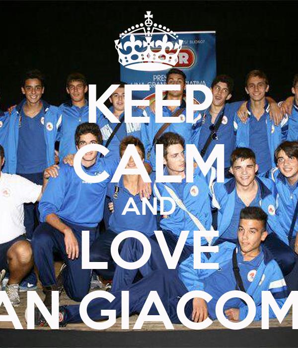 KEEP CALM AND LOVE SAN GIACOMO