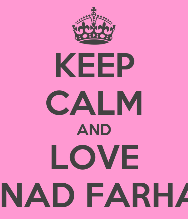 KEEP CALM AND LOVE SANAD FARHAN