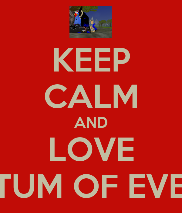 KEEP CALM AND LOVE SANCTUM OF EVENTIDE
