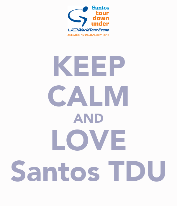 KEEP CALM AND LOVE Santos TDU