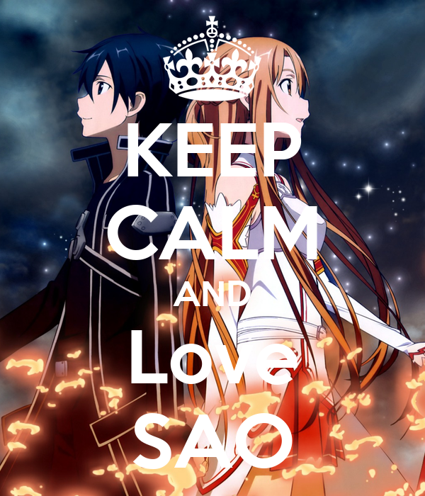 KEEP CALM AND Love SAO