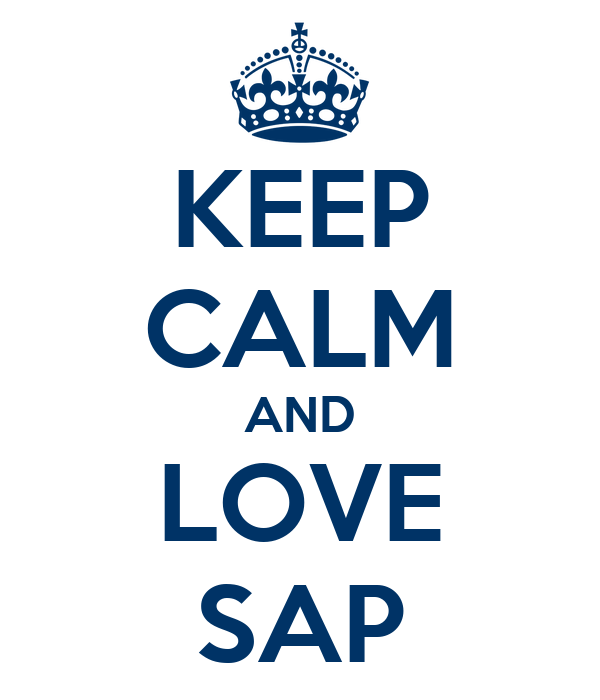 KEEP CALM AND LOVE SAP