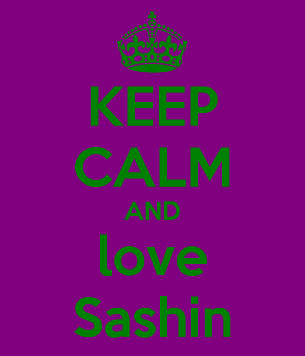 KEEP CALM AND love Sashin