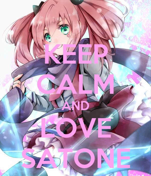 KEEP CALM AND LOVE SATONE