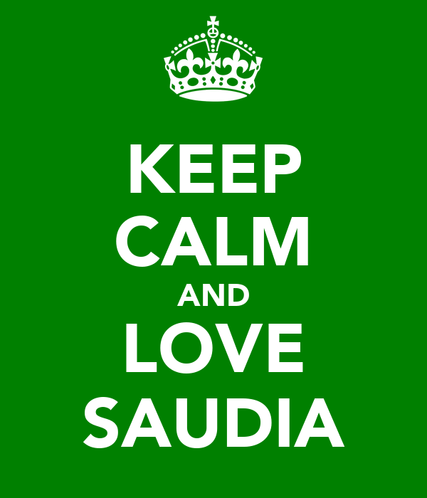KEEP CALM AND LOVE SAUDIA