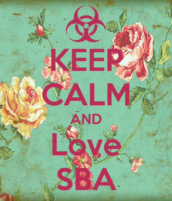 KEEP CALM AND Love SBA
