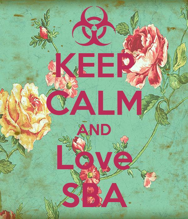 KEEP CALM AND Love SBA