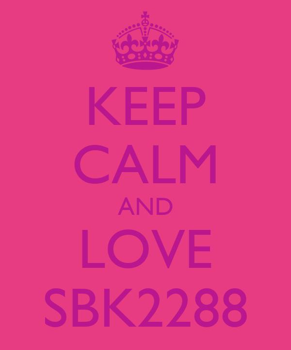 KEEP CALM AND LOVE SBK2288