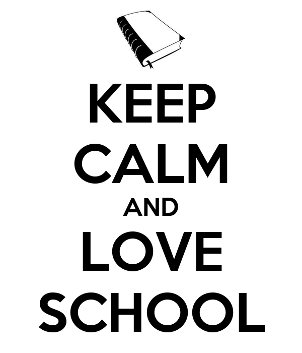Image result for keep calm and love school