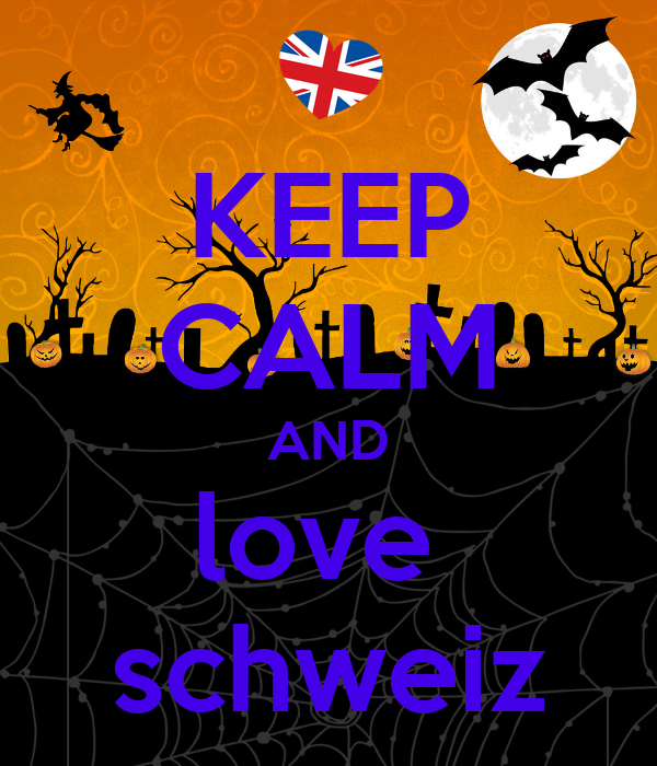 KEEP CALM AND love  schweiz