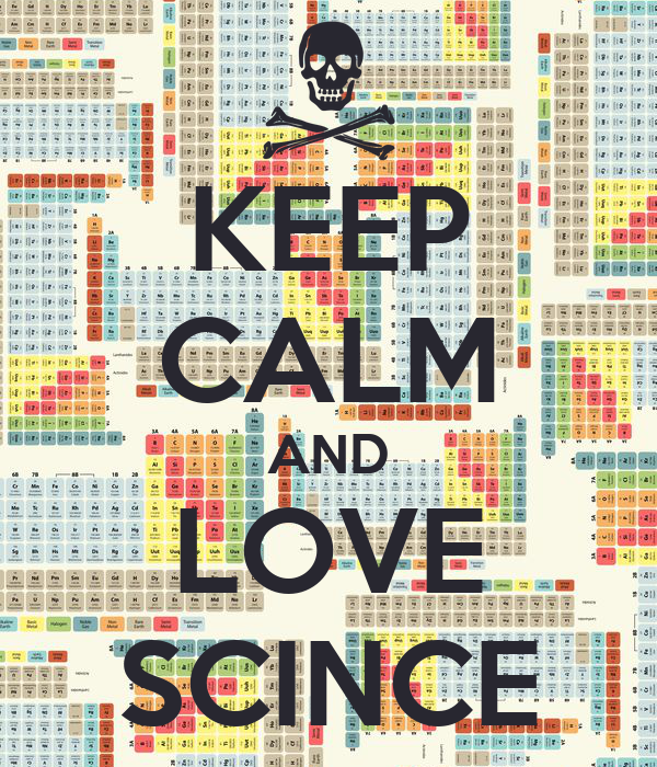 KEEP CALM AND LOVE SCINCE