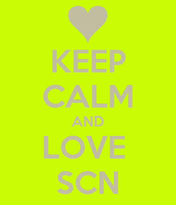 KEEP CALM AND LOVE  SCN