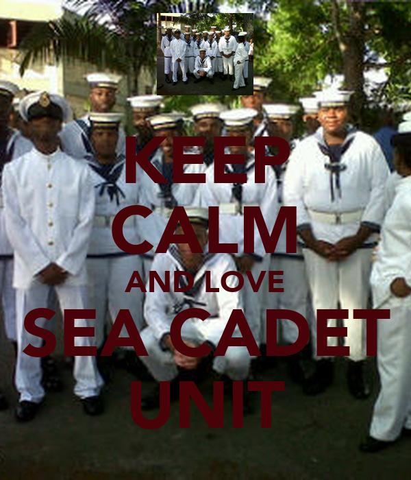 KEEP CALM AND LOVE SEA CADET UNIT