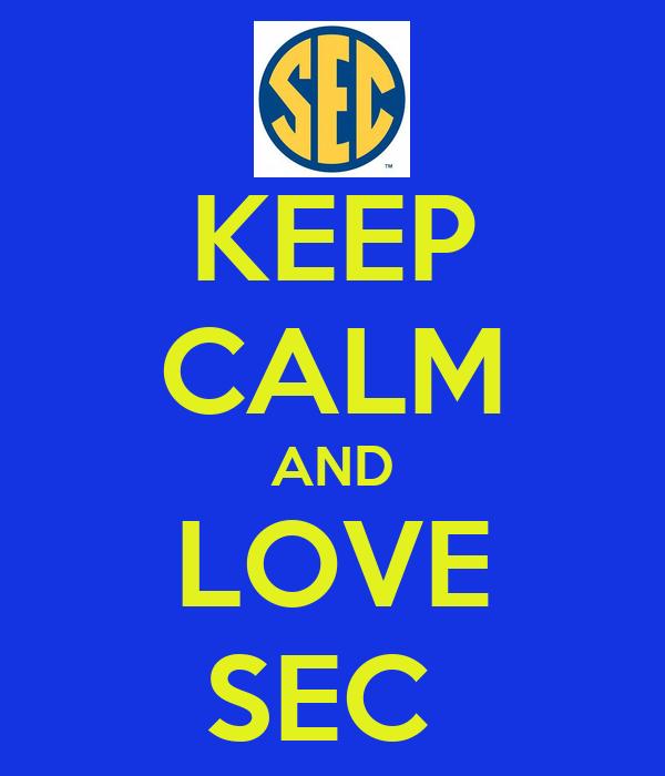 KEEP CALM AND LOVE SEC