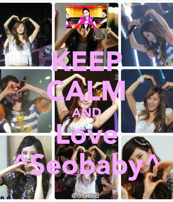 KEEP CALM AND Love ^Seobaby^