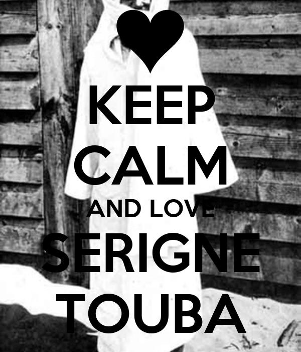 KEEP CALM AND LOVE SERIGNE TOUBA