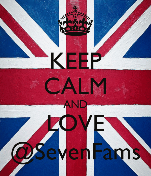 KEEP CALM AND LOVE @SevenFams