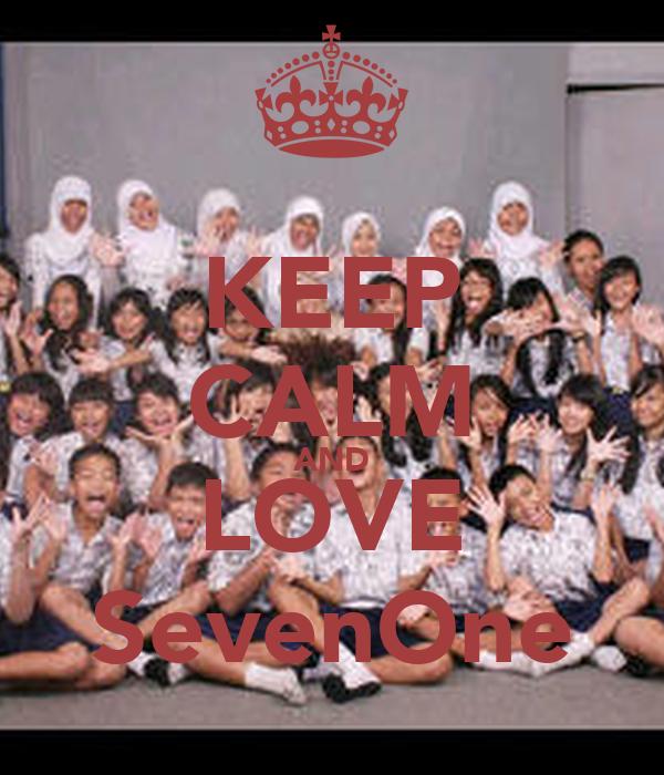 KEEP CALM AND LOVE SevenOne