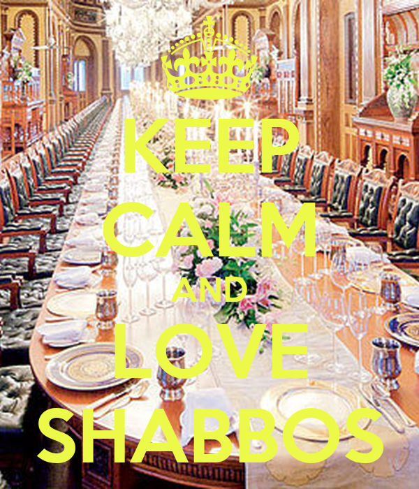 KEEP CALM AND LOVE SHABBOS