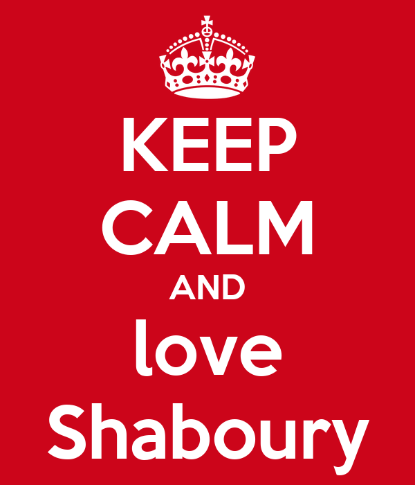 KEEP CALM AND love Shaboury
