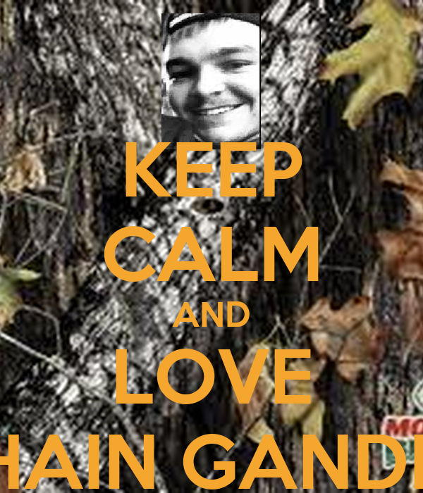 KEEP CALM AND LOVE SHAIN GANDEE